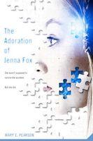 The Adoration of Jenna Fox
